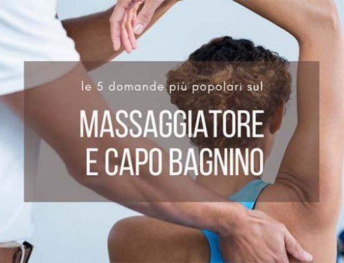 Massaggiatore capo bagnino le 5 domande più frequenti